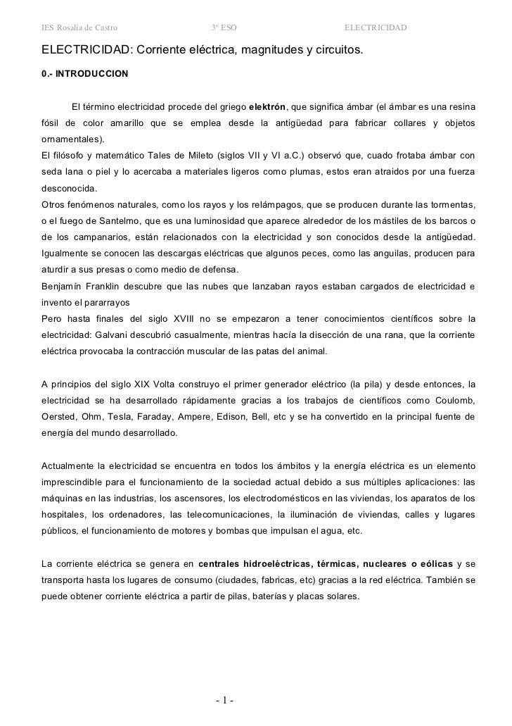 IES Rosalía de Castro                     3º ESO                           ELECTRICIDAD  ELECTRICIDAD: Corriente eléctrica...