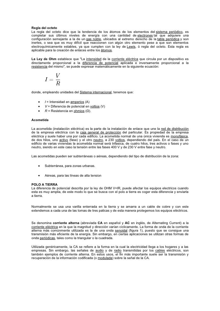 Regla del octeto La regla del octeto dice que la tendencia de los átomos de los elementos del sistema periódico, es comple...
