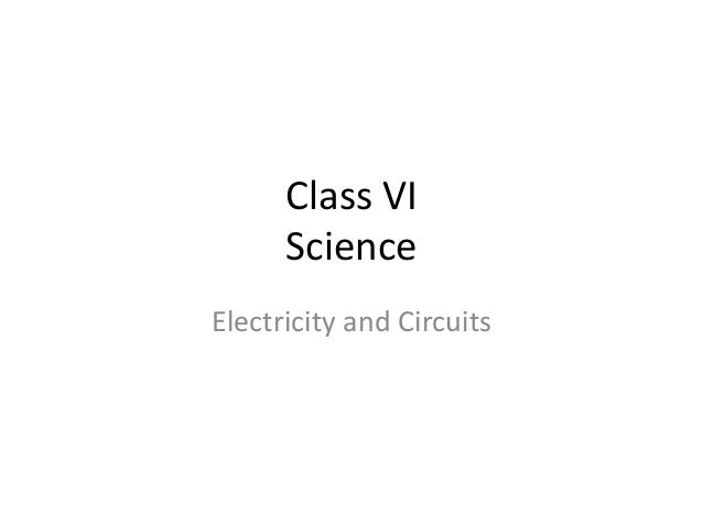 Class VI Science Electricity and Circuits
