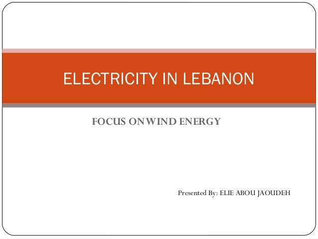 Lebanon: Electricity in Lebanon Focus on Wind Energy