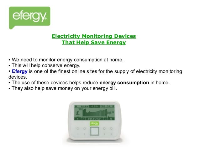 Power Monitoring Devices : Electricity monitoring devices that help save energy