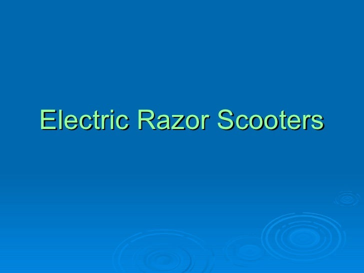 Electric Razor Scooters