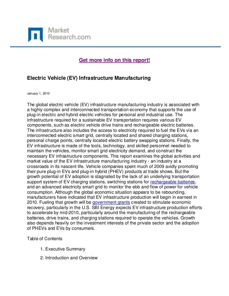 Get more info on this report!Electric Vehicle (EV) Infrastructure ManufacturingJanuary 1, 2010The global electric vehicle ...