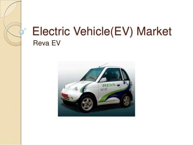 Electric Vehicle(EV) Market Reva EV