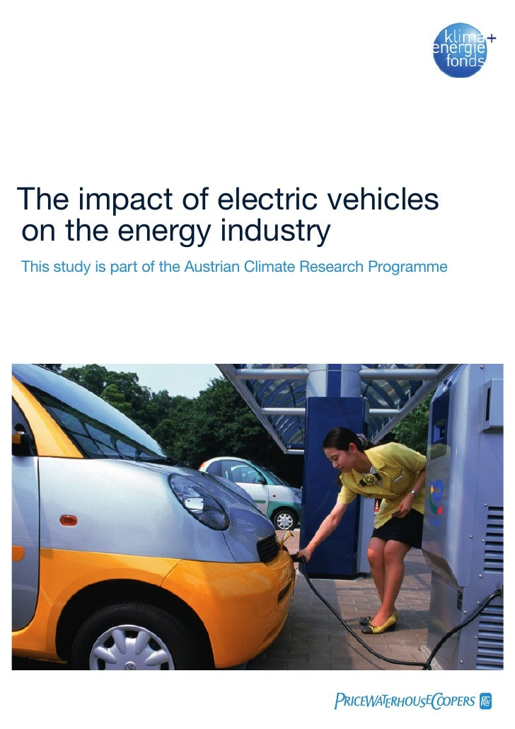 The impact of electric vehicleson the energy industryThis study is part of the Austrian Climate Research Programme