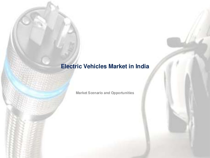 Electric vehicles market in india