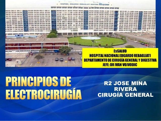 R2 JOSE MINA RIVERA CIRUGÍA GENERAL