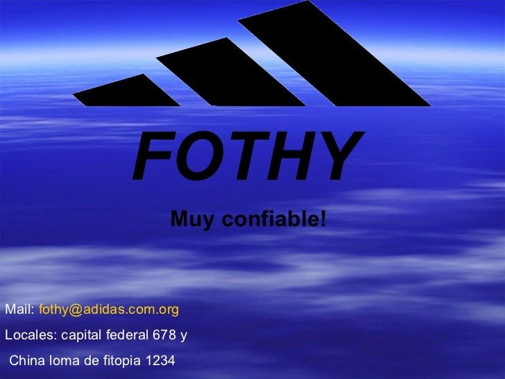 FOTHY Muy confiable! Mail:  [email_address] Locales: capital federal 678 y China loma de fitopia 1234