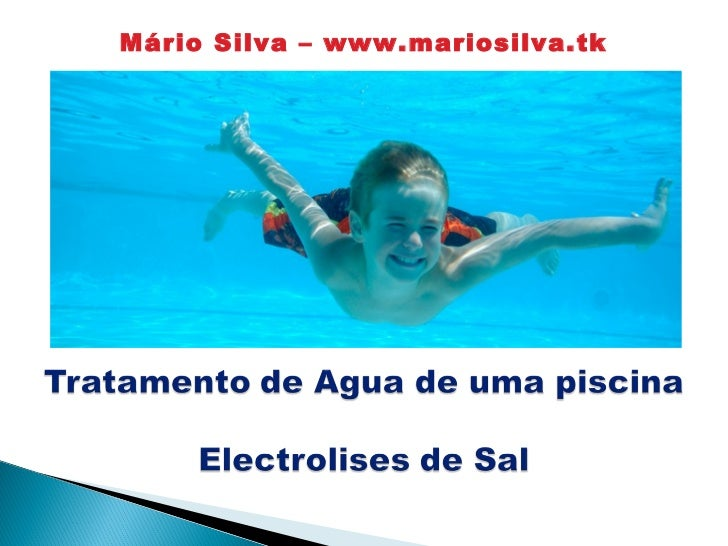 Electrolise de sal nas piscinas for Piscinas de sal