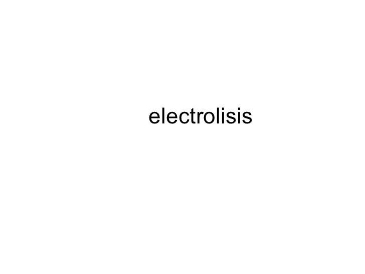 Electrolisis 1
