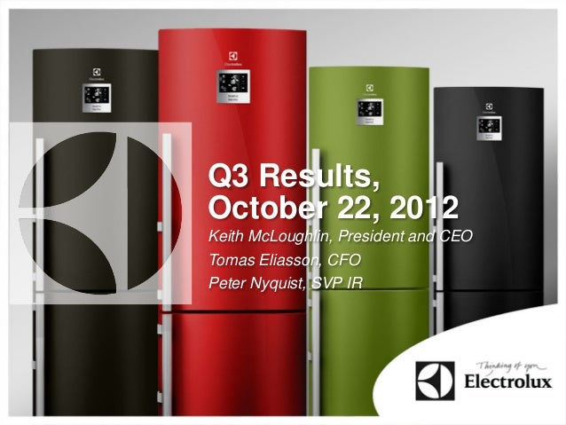 Electrolux Interim Report Q3 2012 Presentation