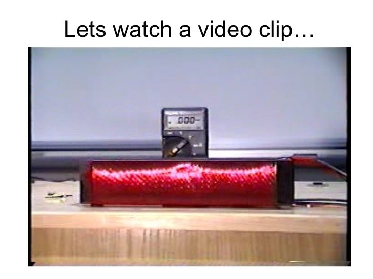 Lets watch a video clip…