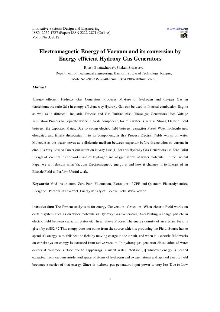 Electromagnetic energy of vacuum and its conversion by energy efficient hydroxy gas generators