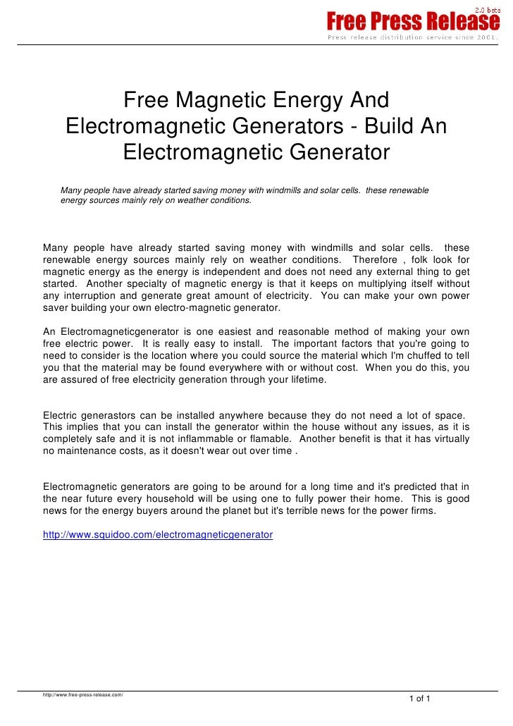 Free Magnetic Energy And          Electromagnetic Generators - Build An                Electromagnetic Generator        Ma...