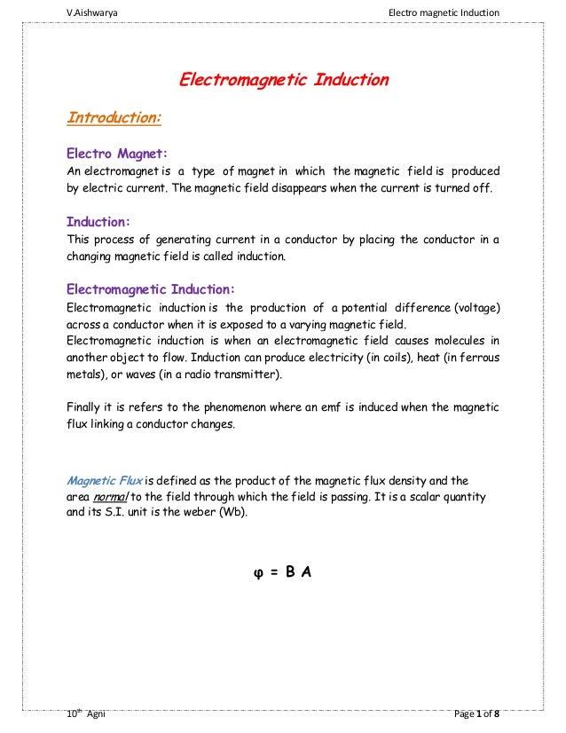 V.Aishwarya  Electro magnetic Induction  Electromagnetic Induction Introduction: Electro Magnet: An electromagnet is a typ...
