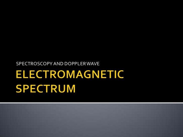 Electromagnetic Spectrum 2