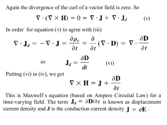Again the divergence of the curl of a vector field is zero. SoIn order ...