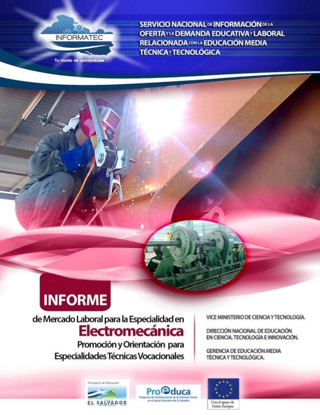 MINED/ Promoción y Orientación para Bachilleratos Técnicos Vocacionales Informe de Mercado Laboral para la Especialidad en...