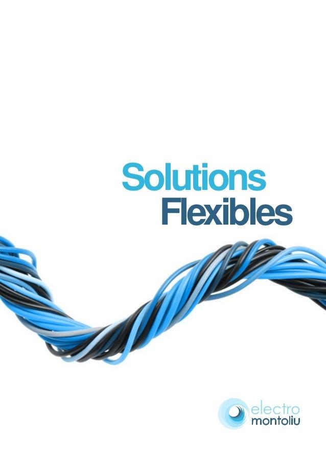 Solutions  Flexibles