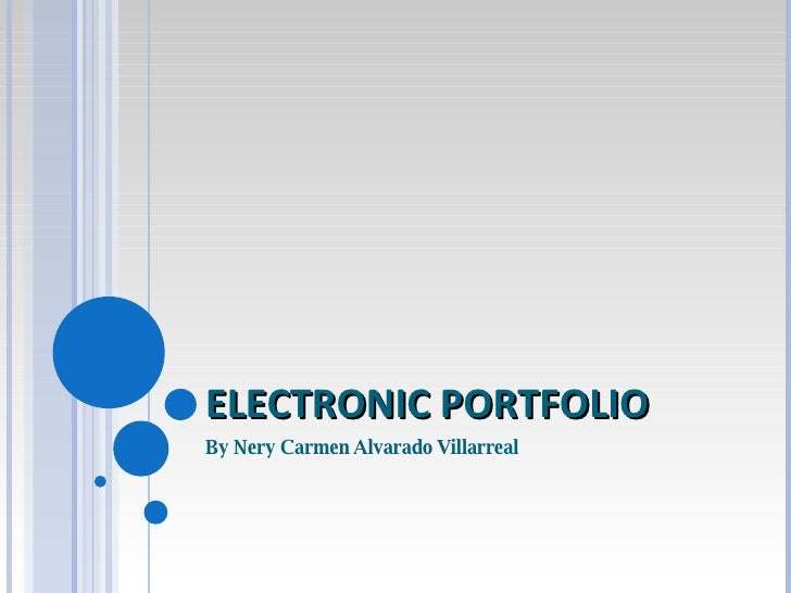 ELECTRONIC PORTFOLIO By Nery Carmen Alvarado Villarreal