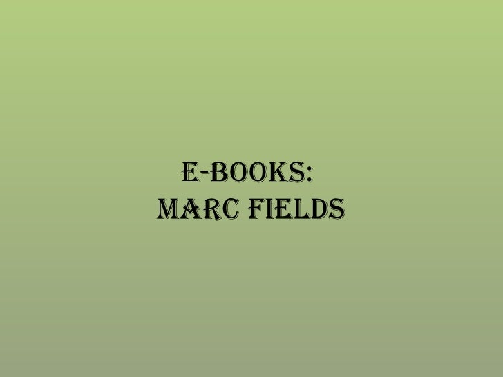 E-Books:  MARC Fields