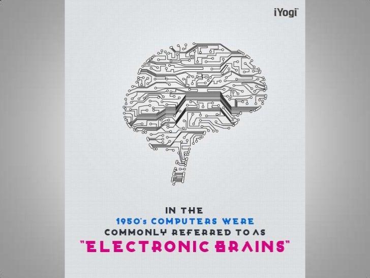 Electronic brains