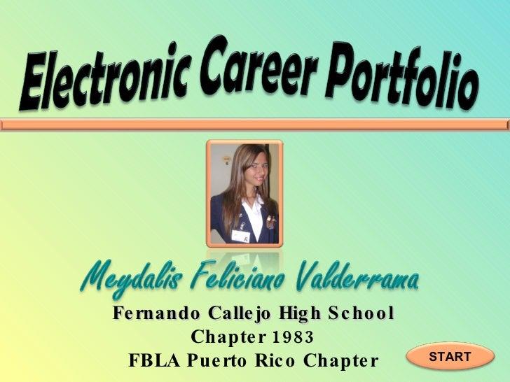 FBLA Electronic Career Portfolio Meydalis Feliciano
