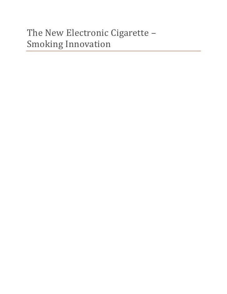 The New Electronic Cigarette –Smoking Innovation