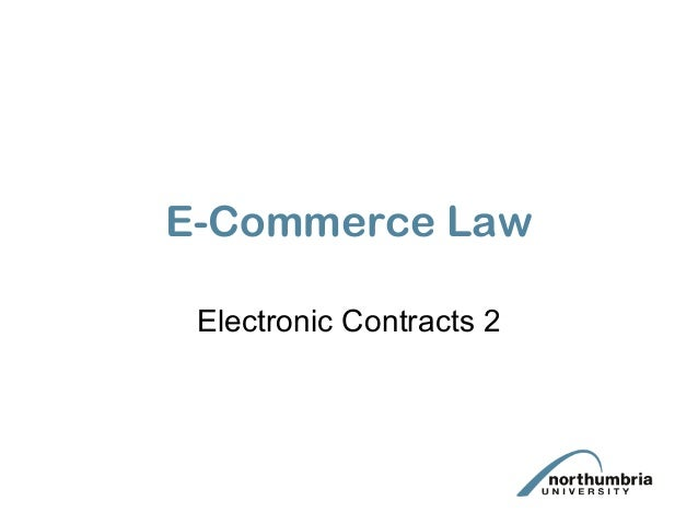 E-Commerce Law Electronic Contracts 2