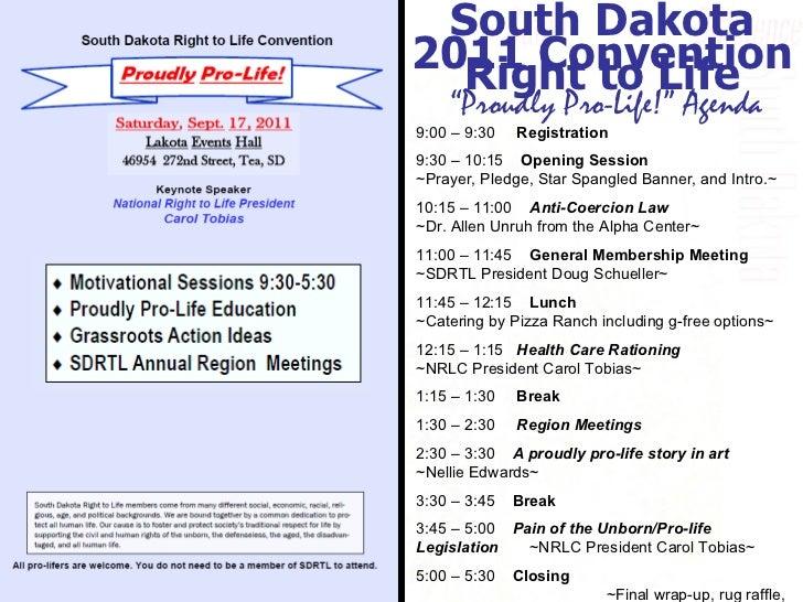 "Experience. Trust. Success . South Dakota Right to Life "" Proudly Pro-Life!"" Agenda 9:00 – 9:30  Registration 9:30 – 10:15..."
