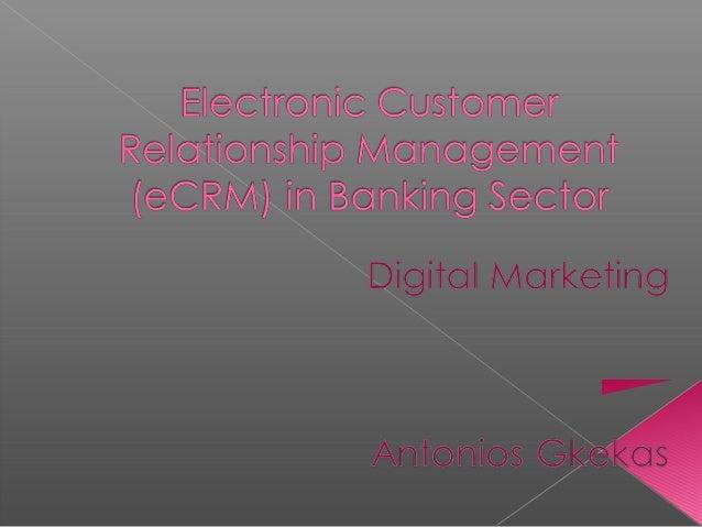    Ορισμοί-Γενικά Στοιχεία   Υλοποίηση & Εφαρμογή των Συστημάτων    CRM στον Τραπεζικό Κλάδο   Ερευνητική Προσέγγιση  ...