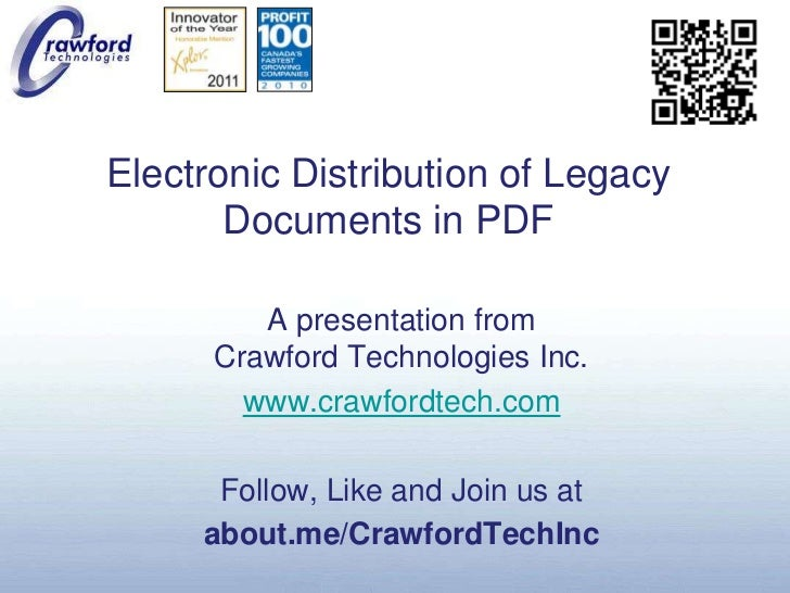 Electronic Distribution of Legacy Documents in PDF<br />A presentation fromCrawford Technologies Inc.<br />www.crawfordtec...