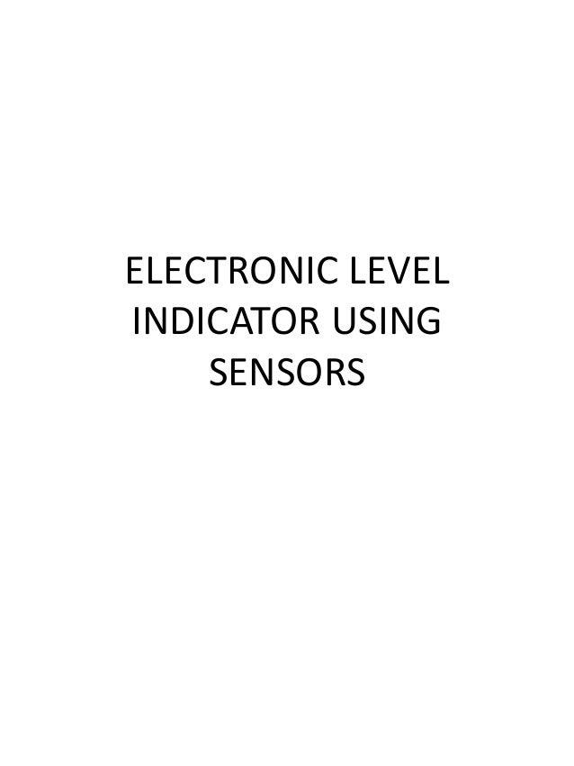 ELECTRONIC LEVELINDICATOR USING    SENSORS