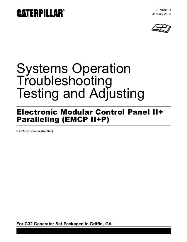 KENR8601 January 2008 Systems Operation Troubleshooting Testing and Adjusting Electronic Modular Control Panel II+ Paralle...
