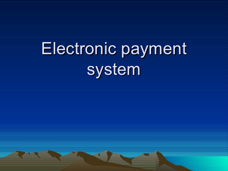 Research paper electronic payment systems