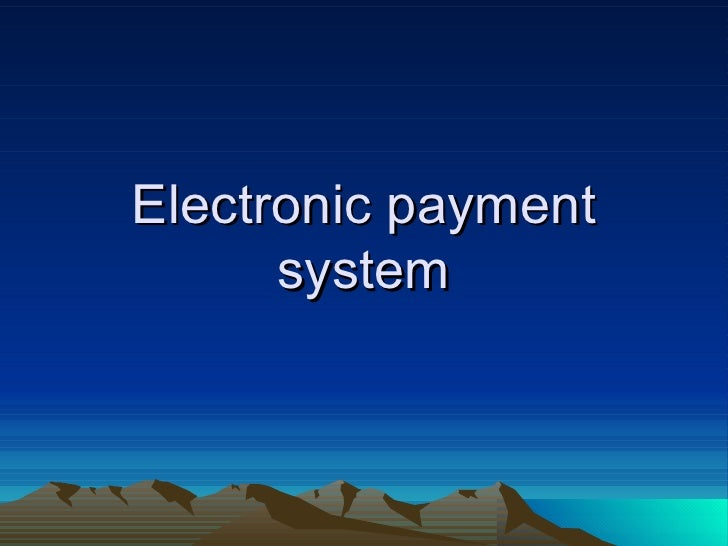 ... of Electronic Payment System in Indian Banking Sector – A Study
