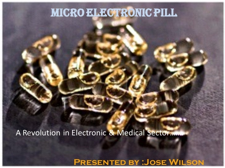 Microelectronic Pills Essay Sample