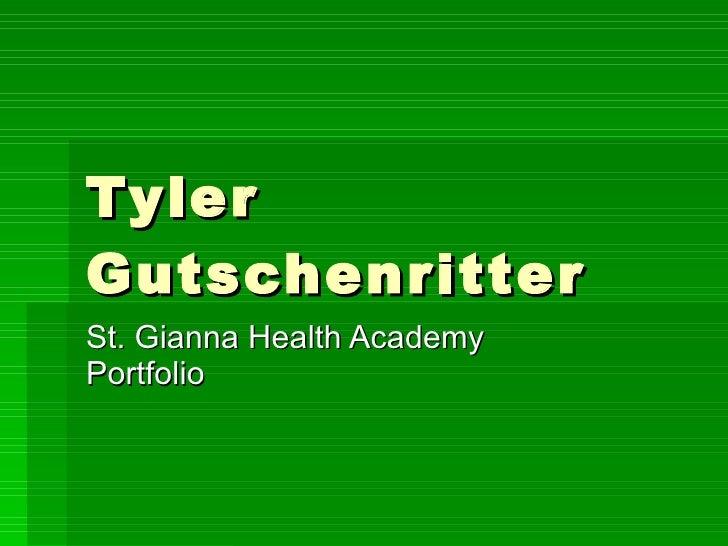 Tyler Gutschenritter St. Gianna Health Academy Portfolio