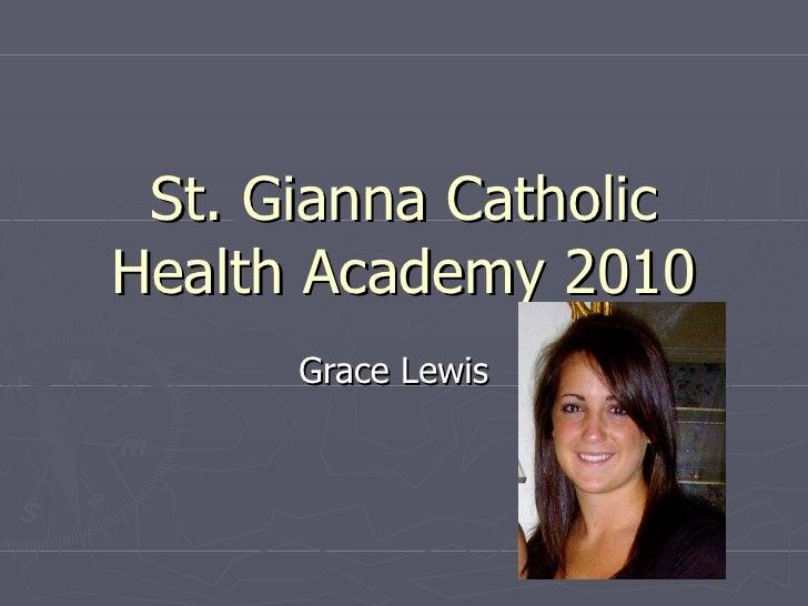 St. Gianna Catholic Health Academy 2010 Grace Lewis