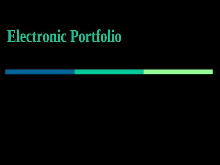 Electronic Portfolio By: Jeni Robello