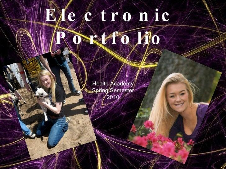 Chelsea's Electronic Portfolio Health Academy Spring Semester 2010