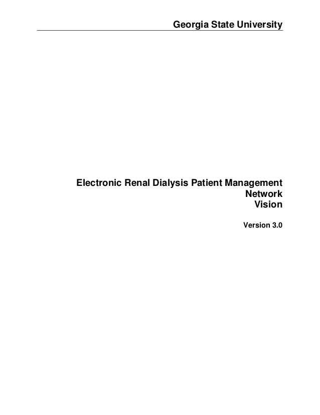 Electronic renal dialysis patient management network - vision document