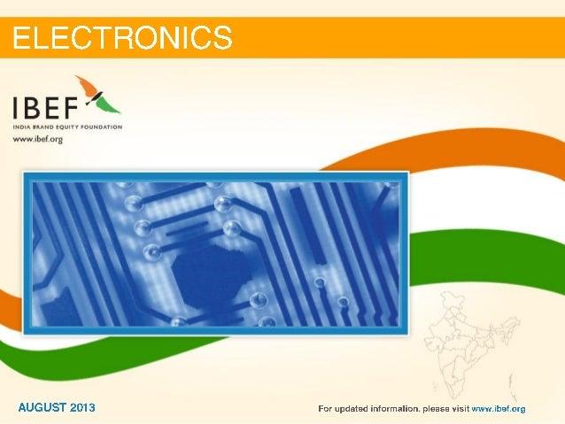 India : Electronics Sector Report_August