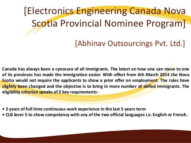 [Electronics Engineering Canada Nova Scotia Provincial Nominee Program] [Abhinav Outsourcings Pvt. Ltd.] Canada has always...