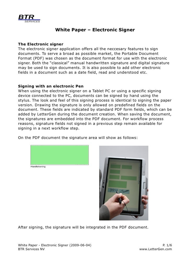 White Paper – Electronic Signer   The Electronic signer The electronic signer application offers all the neccesary feature...