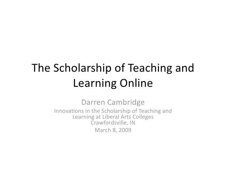 TheScholarshipofTeachingand        LearningOnline               DarrenCambridge     Innova:onsintheScholarshi...