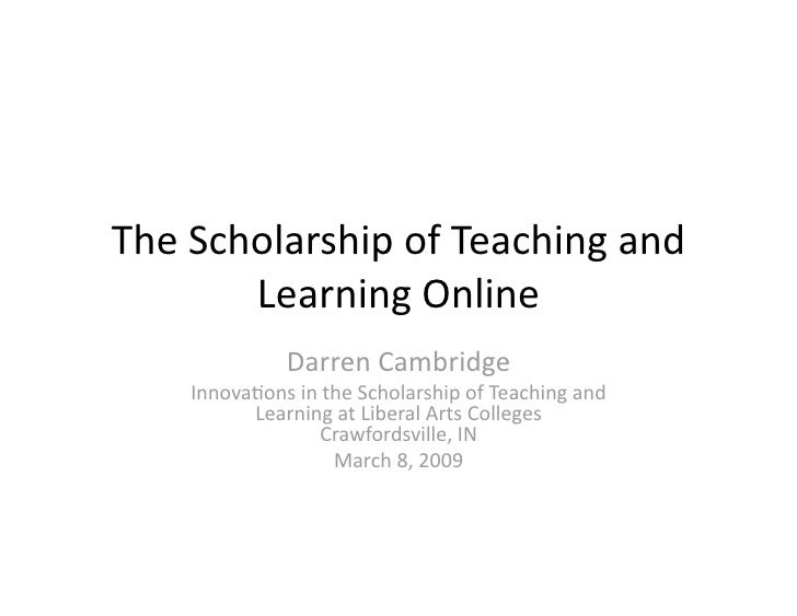 The Scholarship of Teaching and Learning Online