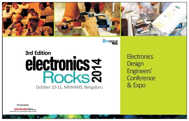 electronicsforu.com INDIA'S #1 ELECTRONICS PORTAL Presented By Electronics Design Engineers' Conference &Expo