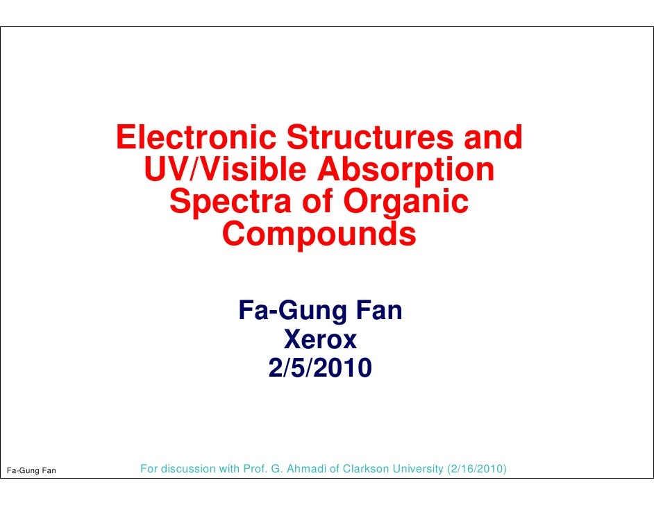 Electronic Structures and                 UV/Visible Absorption                  Spectra of Organic                      C...
