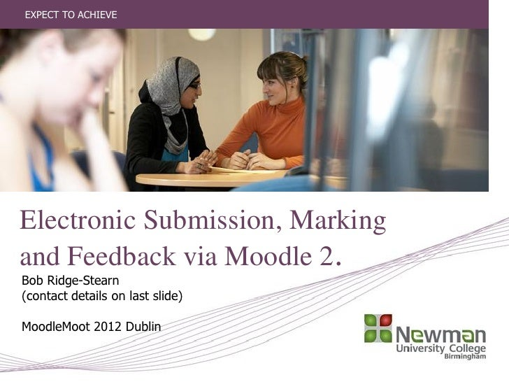 Electronic submission marking feedback moodle moot 2012